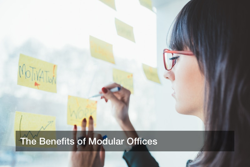 The Benefits of Modular Offices