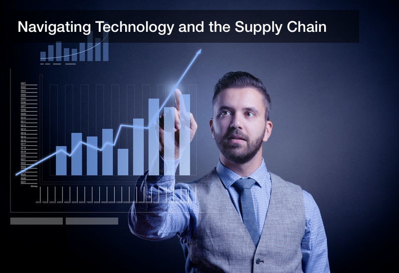 Navigating Technology and the Supply Chain