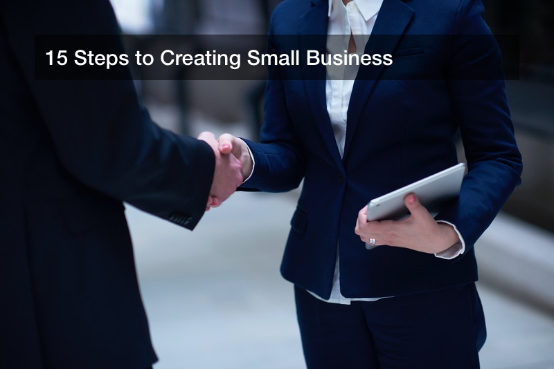15 Steps to Creating Small Business