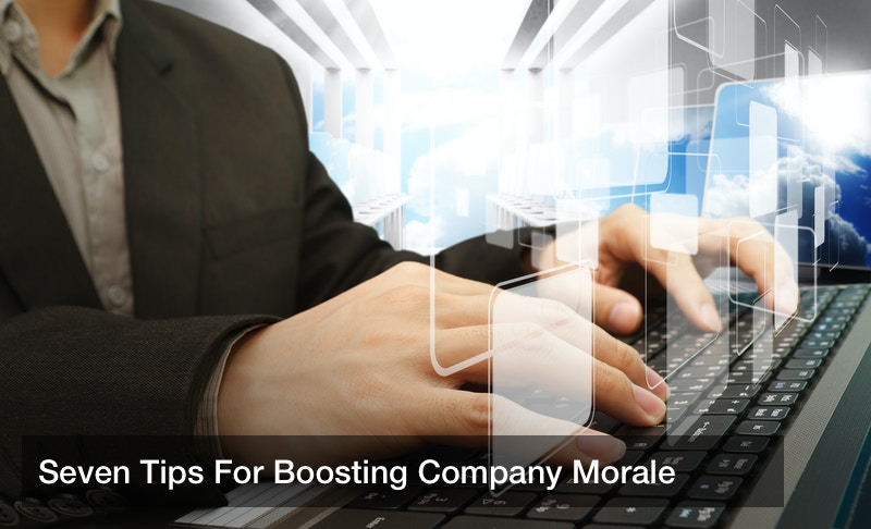 Seven Tips For Boosting Company Morale