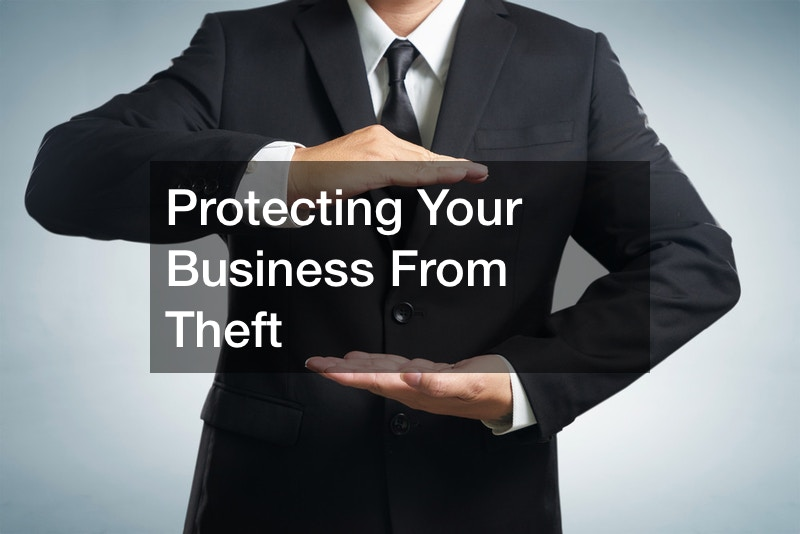 Protecting Your Business From Theft