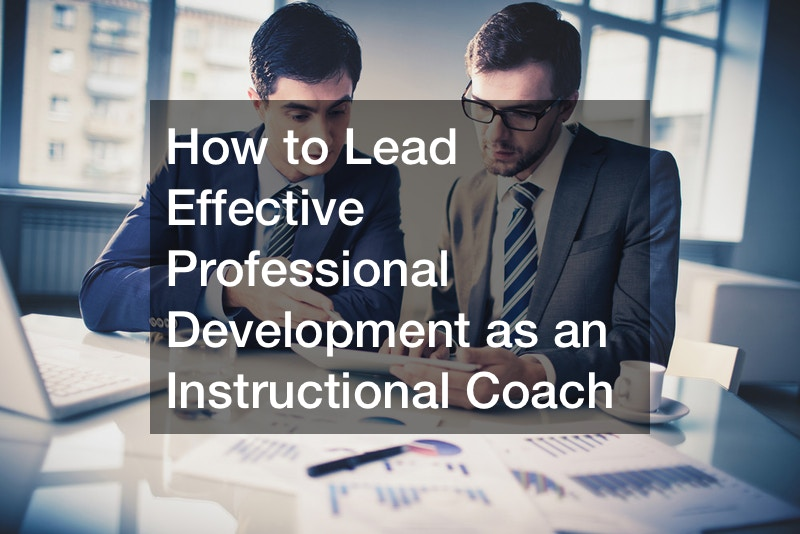 How to Lead Effective Professional Development as an Instructional Coach
