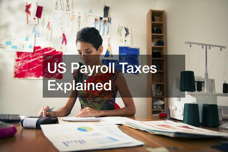 US Payroll Taxes Explained